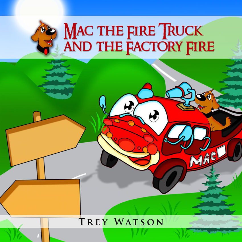Mac The Fire Truck and The Airplane Fire (The Adventures of Mac The Fire Truck)